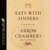 Eats with Sinners by  Arron Chambers audiobook