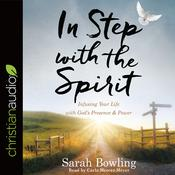 In Step with the Spirit by  Sarah Bowling audiobook