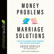 Money Problems, Marriage Solutions by  Ann Bentley audiobook