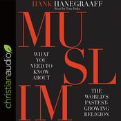 MUSLIM by  Hank Hanegraaff audiobook