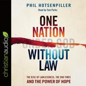 One Nation without Law by  Phil Hotsenpiller audiobook