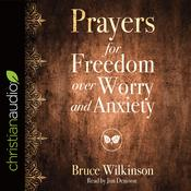 Prayers for Freedom over Worry and Anxiety by  Heather Lynn audiobook