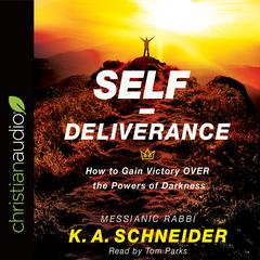 Self-Deliverance by Rabbi K. A. Schneider audiobook