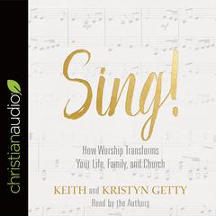 Sing! by Keith Getty audiobook