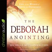 The Deborah Anointing by  Michelle McClain-Walters audiobook