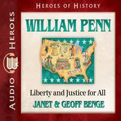 Wiliam Penn by  Janet Benge audiobook
