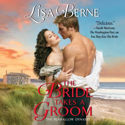 The Bride Takes a Groom by Lisa Berne audiobook