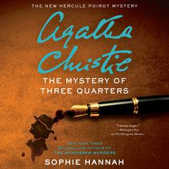The Mystery of Three Quarters by Sophie Hannah, Agatha Christie