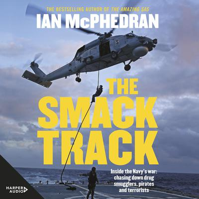 The Smack Track by Ian McPhedran audiobook