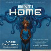 Binti: Home by  Nnedi Okorafor audiobook