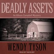 Deadly Assets by  Wendy Tyson audiobook