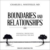 Boundaries and Relationships by  Charles L. Whitfield MD audiobook