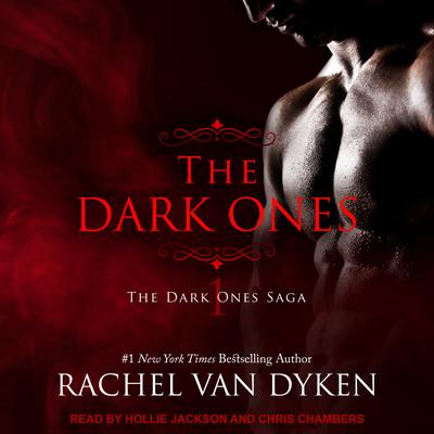 The Dark Ones by Rachel Van Dyken audiobook