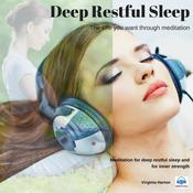 Deep restful sleep: Get the life you want through meditation by  Virginia Harton audiobook