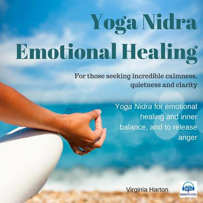Emotional Healing: Yoga Nidra by Virginia Harton audiobook