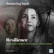 Resilience: Bouncing Back by  Denis McBrinn audiobook