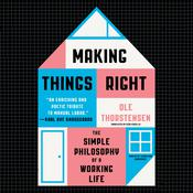 Making Things Right by  Ole Thorstensen audiobook