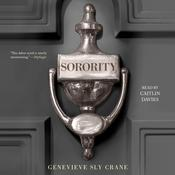 Sorority by  Genevieve Sly Crane audiobook