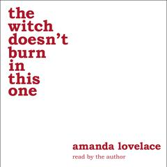 the witch doesn't burn in this one by Amanda Lovelace audiobook