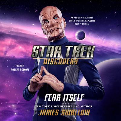 Star Trek: Discovery: Fear Itself by James Swallow audiobook