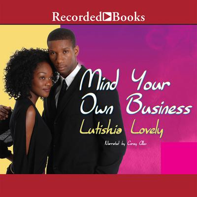 Mind Your Own Business by Lutishia Lovely audiobook