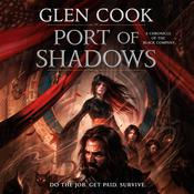 Port of Shadows by  Glen Cook audiobook
