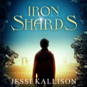 Iron Shards by  Jessi Kallison audiobook