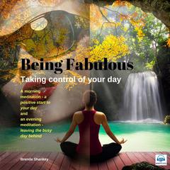 Taking Control of your Day: Be Fabulous
