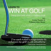 Learn to Win at Golf by  Aidan Moran audiobook