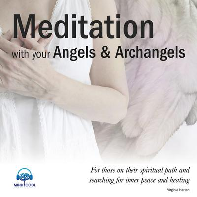 Meditation with the Angels by Virginia Harton audiobook