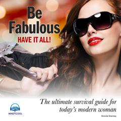Be Fabulous by Brenda Shankey audiobook