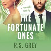 The Fortunate Ones by  R.S. Grey audiobook