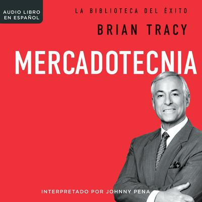 Mercadotecnia by Brian Tracy audiobook