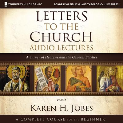 Letters to the Church: Audio Lectures by Karen H. Jobes audiobook
