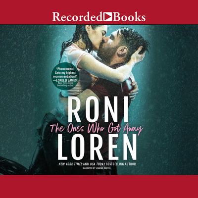The Ones Who Got Away by Roni Loren audiobook