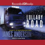 Lullaby Road by  James Anderson audiobook