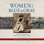 Women of the Blue & Gray by  Marianne Monson audiobook