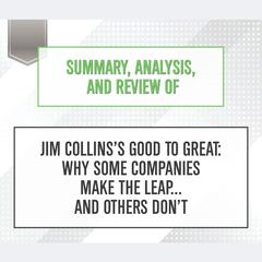 an analysis of good to great Buy summary of good to great: by jim collins | includes analysis: read 11 kindle store reviews - amazoncom.