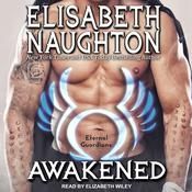 Awakened by  Elisabeth Naughton audiobook