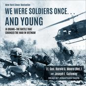 We Were Soldiers Once … and Young by  Harold G. Moore audiobook