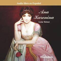 Ana Karenina (Anna Karenina) by Leo Tolstoy