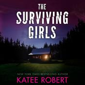 The Surviving Girls by  Katee Robert audiobook