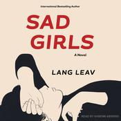 Sad Girls by  Lang Leav audiobook