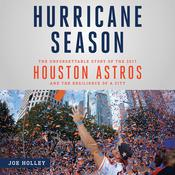 Hurricane Season by  Joe Holley audiobook