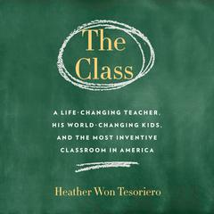 The Class by Heather Won Tesoriero audiobook