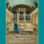 The Masterpiece by  Fiona Davis audiobook
