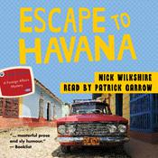 Escape to Havana by  Nick Wilkshire audiobook