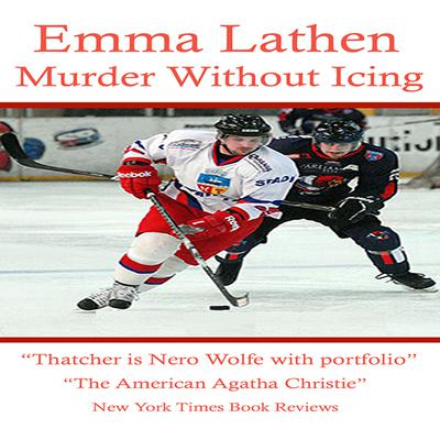 Murder Without Icing by Emma Lathen audiobook