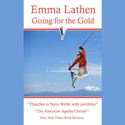 Going for the Gold by Emma Lathen audiobook