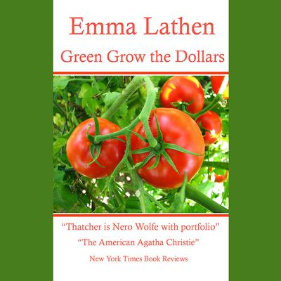 Green Grow the Dollars by Emma Lathen audiobook